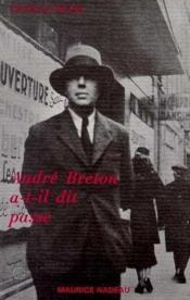 André Breton a-t-il dit passé - Couverture - Format classique