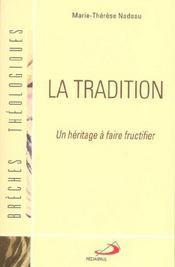 Tradition (la): un heritage a faire fructifier - Intérieur - Format classique