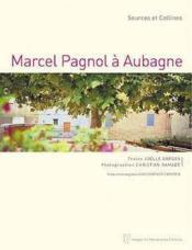 Marcel pagnol a aubagne - Couverture - Format classique
