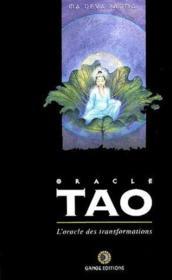L'oracle tao ; l'oracle des transformations - Couverture - Format classique