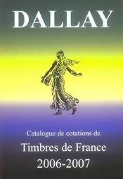 Catalogue dallay ; timbres de france 2006-2007 - Intérieur - Format classique