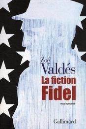 La fiction Fidel - Couverture - Format classique