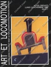 ART ET LOCOMOTION. MASCOTTES DE RADIATEUR. AUTOMOBILIA. [BROQUET. BIEGAS. BAZIN. HASSAL. COLIN. CHERET. CAPPIELO. KOW. MERCIER. GUIRAUD RIVIERE. TOBIASS. CITROEN. VOISIN. VINCENT. MONTAUT. REVENEY..]. 13/11/1989. (Poids de 81 grammes) - Couverture - Format classique