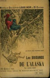 Au Pays Des Pepites D'Or. Les Brigands De L'Alaska. - Couverture - Format classique
