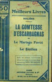 La Comtesse D'Escarbagnas Suivi De Le Mariage Force Suivi De Le Sicilien. Collection : Les Meilleurs Livres N° 164. - Couverture - Format classique