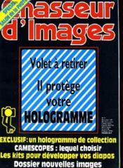 CHASSEUR D'IMAGES , le magazine de l'amateur et du débutant N°97 - VOLTET A RETIRER, IL PROTEGE VOTRE HOLOGRAMME - EXCLUSIF: UN HOLOGRAMME DE COLLECTION - CAMESCOPES: LEQUEL CHOISIR - LES KITS POUR DEVELOPPER VOS DIAPOS - DOSSIER NOUVELLES IMAGES - Couverture - Format classique