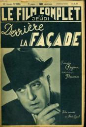Le Film Complet Du Jeudi N° 2304 - 18e Annee - Derriere La Facade - Couverture - Format classique
