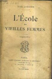L'Ecole Des Vieilles Femmes / 5e Edition. - Couverture - Format classique