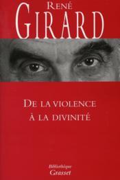 De la violence à la divinité - Couverture - Format classique