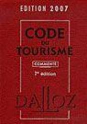 Code Du Tourisme (Edition 2007 - Intérieur - Format classique