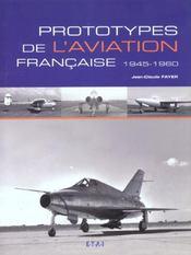 Prototypes De L'Aviation Francaise 1945-1960 - Intérieur - Format classique