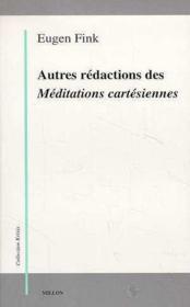 Autres Redactions Des Meditations Cartesiennes - Couverture - Format classique