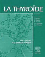 La thyroïde ; des concepts à la pratique clinique (2e édition) - Couverture - Format classique