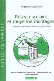 Reseau Scolaire Et Moyenne Montagne. Les Ecoles Des Hautes Terres Du Puy-De-Dome - Intérieur - Format classique