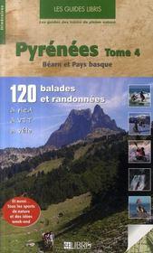 Pyrénées t.4 ; Béarn et pays basque ; 120 balades et randonnées à pied, à VTT, à vélo - Intérieur - Format classique