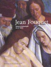 Jean Fouquet ; peintre et enlumineur du XV siècle - Intérieur - Format classique