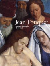 Jean Fouquet ; peintre et enlumineur du XV siècle - Couverture - Format classique