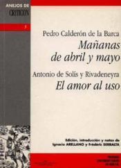 Mananas De Abril Y Mayo El Amor Al Uso - Couverture - Format classique