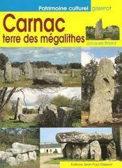 Carnac ; terre des mégalithes - Intérieur - Format classique