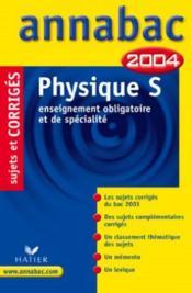 Annabac ; Sujets Corriges (édition 2004) - Couverture - Format classique