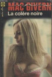 Collection La Poche Noire. N° 111 La Colere Noire. - Couverture - Format classique