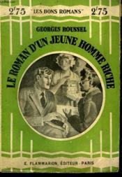 Le Roman D'Un Jeune Homme Riche. Collection : Les Bons Romans N° 56 - Couverture - Format classique