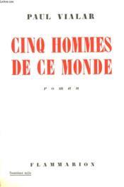 Cinq Hommes De Ce Monde. - Couverture - Format classique