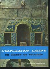 L'Explication Latine En Classe De Seconde. - Couverture - Format classique
