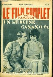 Le Film Complet Du Mardi N° 945 - 9eme Annee - Un Moderne Casanova - Couverture - Format classique