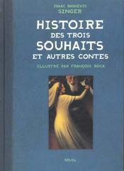 Histoire Des Trois Souhaits, Et Autres Contes - Intérieur - Format classique