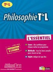 Philosophie ; l'essentiel ; terminale L - Intérieur - Format classique
