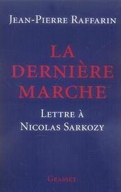La Derniere Marche ; Lettre A Nicolas Sarkozy - Intérieur - Format classique