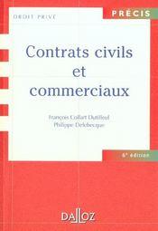 Contrats Civils Et Commerciaux ; 6e Edition - Intérieur - Format classique