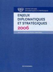 Enjeux Diplomatiques Et Strategiques (2006) - Couverture - Format classique