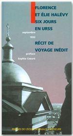 Six jours en URSS ; septembre 1932, récit de voyage inédit - Couverture - Format classique
