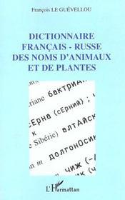 Dictionnaire francais-russe des noms d'animaux et de plantes - Intérieur - Format classique