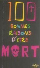 100 bonnes raisons d'être mort - Intérieur - Format classique