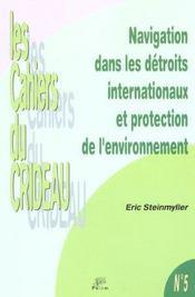 Navigation Dans Les Detroits Internationaux Et Protection De L'Environnement - Intérieur - Format classique