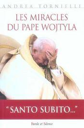 Miracles du pape wojtyla - Intérieur - Format classique
