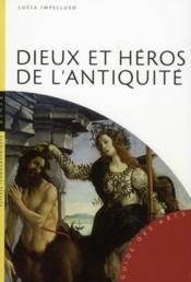 Dieux et heros de l'antiquite - Couverture - Format classique