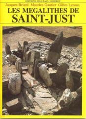 Les mégalithes de Saint-Just - Couverture - Format classique