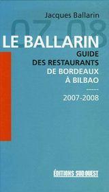 Le ballarin : guide des restaurants de bordeaux à bilbao (édition 2007-2008) - Intérieur - Format classique