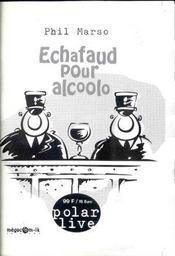 Echafaud pour alcoolo - Intérieur - Format classique
