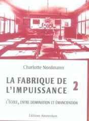 Fabrique De L'Impuissance T2 (La) - Intérieur - Format classique