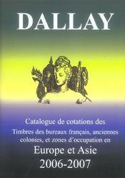 Catalogue de cotations des timbres des bureaux français, anciennes colonies, et zones d'occupation en Europe et Asie (édition 2006/2007) - Intérieur - Format classique