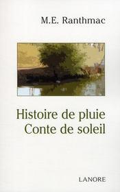 Histoire de pluie ; conte de soleil - Couverture - Format classique