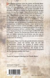 Pancho Villa ; roman d'une vie - 4ème de couverture - Format classique