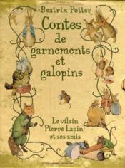 Contes de garnements et galopins ; le vilain Pierre Lapin et ses amis - Couverture - Format classique