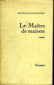 Le Maitre De Maison. - Couverture - Format classique