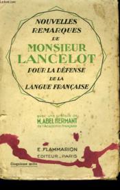 Remarques De Monsieur Lancelot Pour La Defense De La Langue Francaise. - Couverture - Format classique
